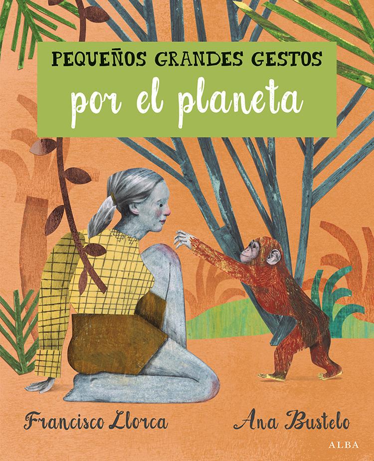 Ana Bustelo | Pequeños Grandes Gestos por el Planeta